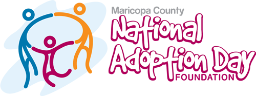 Maricopa County National Adoption Day Foundation